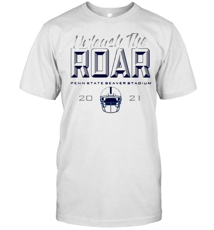Penn State beaver stadium unleash the roar shirt