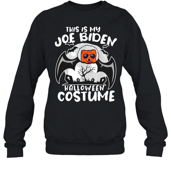 This is my Joe Biden halloween costume shirt Unisex Sweatshirt