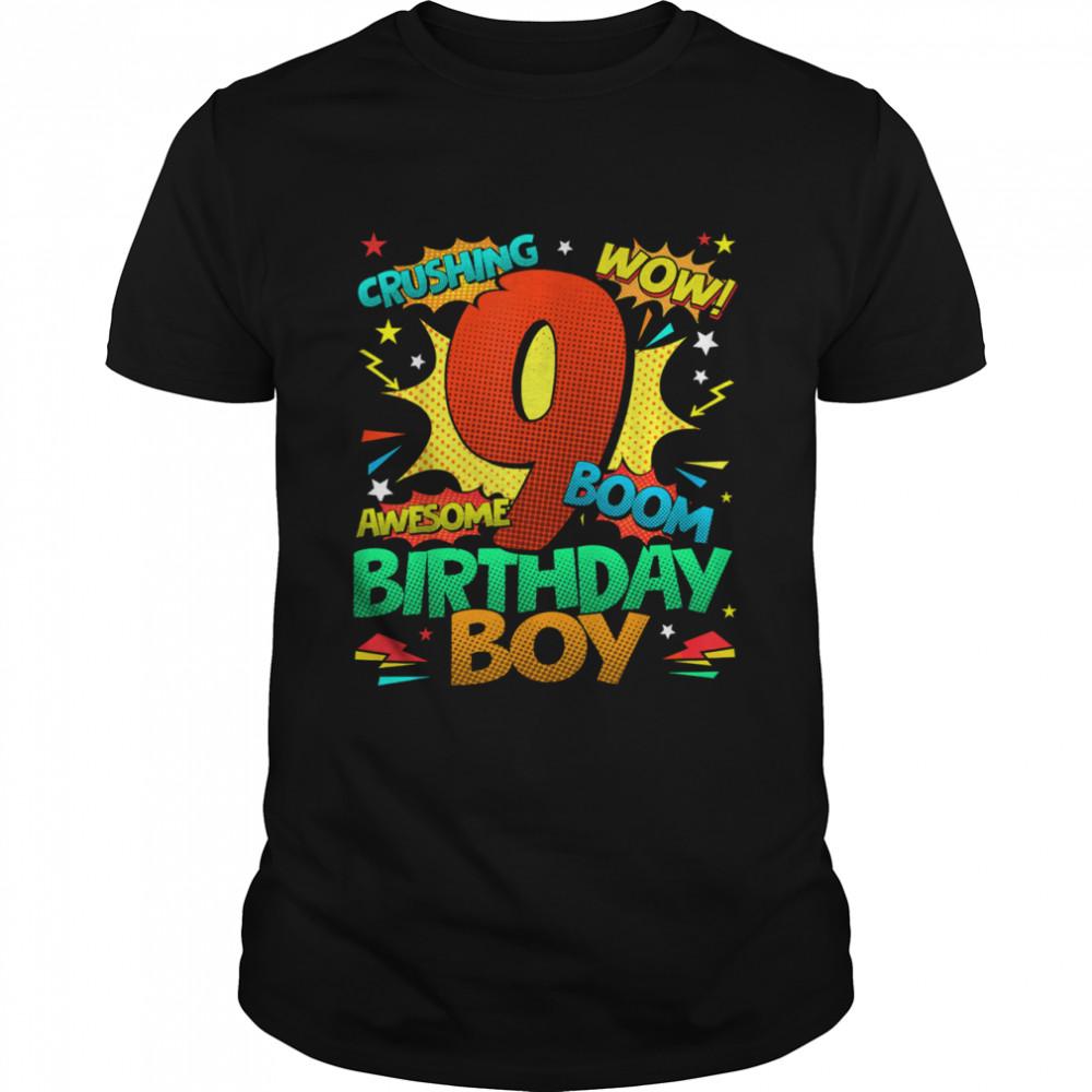 9th Birthday Kids Comic Style Kids Boys 9th Birthday shirt
