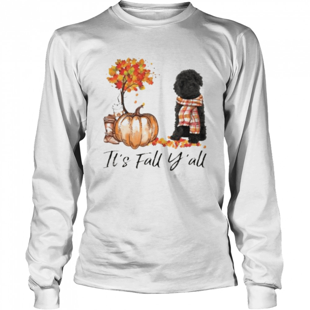 Black Labradoodle Dog It's Fall Y'all Happy Halloween T-shirt Long Sleeved T-shirt