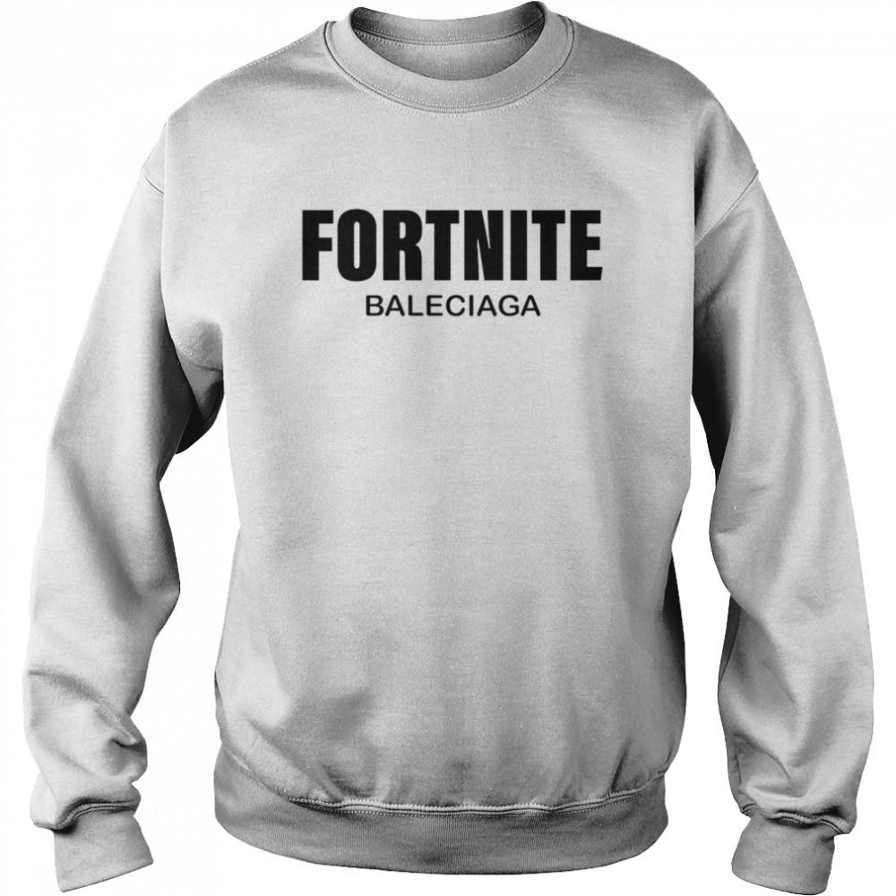 Fortnite Balenciaga T-shirt Unisex Sweatshirt