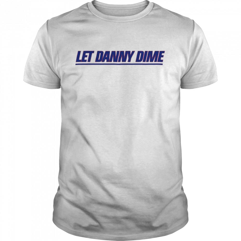 Let Danny Dime t-shirt