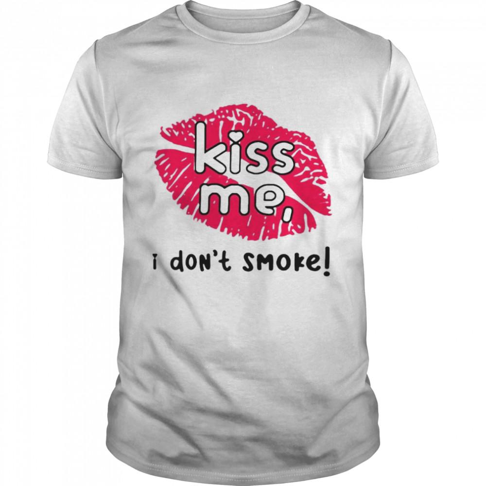 Sarah Biggest Ferris Fan Haley Williams Paramore Kiss Me I Dont Smoke T-shirt