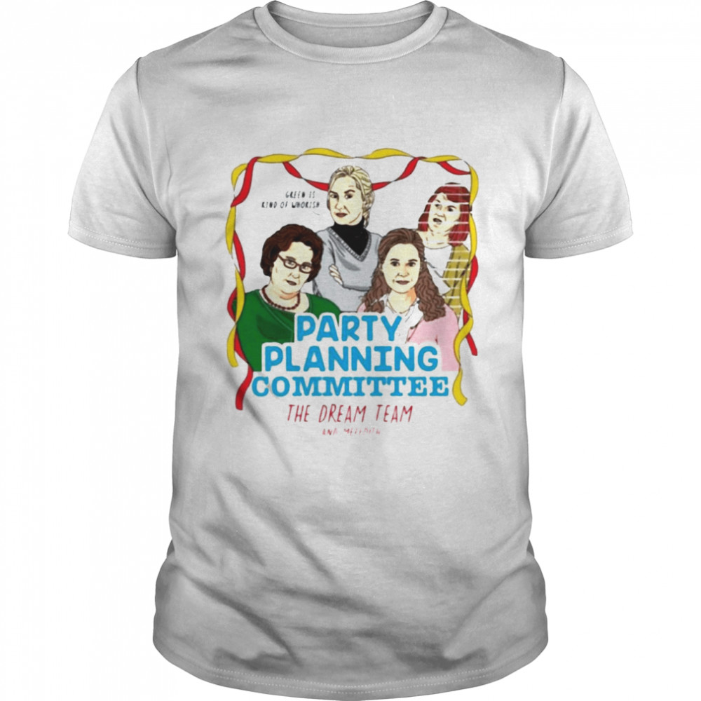 The Office Party Planning Committee Kate Flannery Party T-shirt