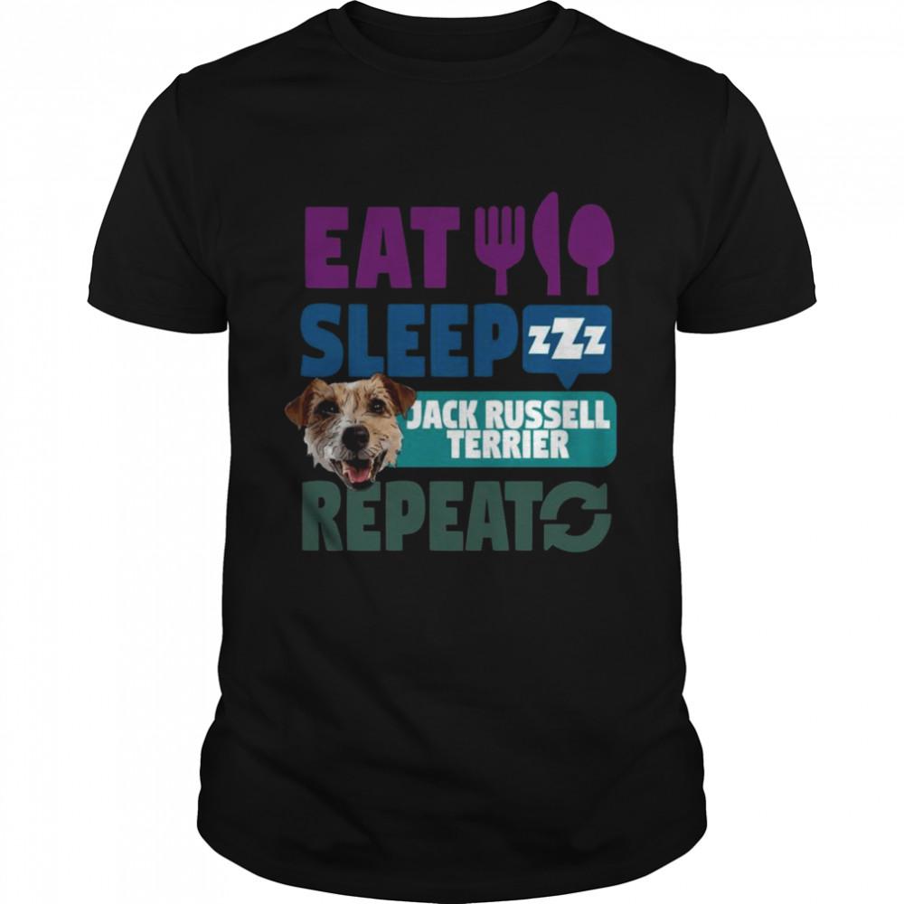 Eat Sleep Jack Russel Terrier Repeat Shirt