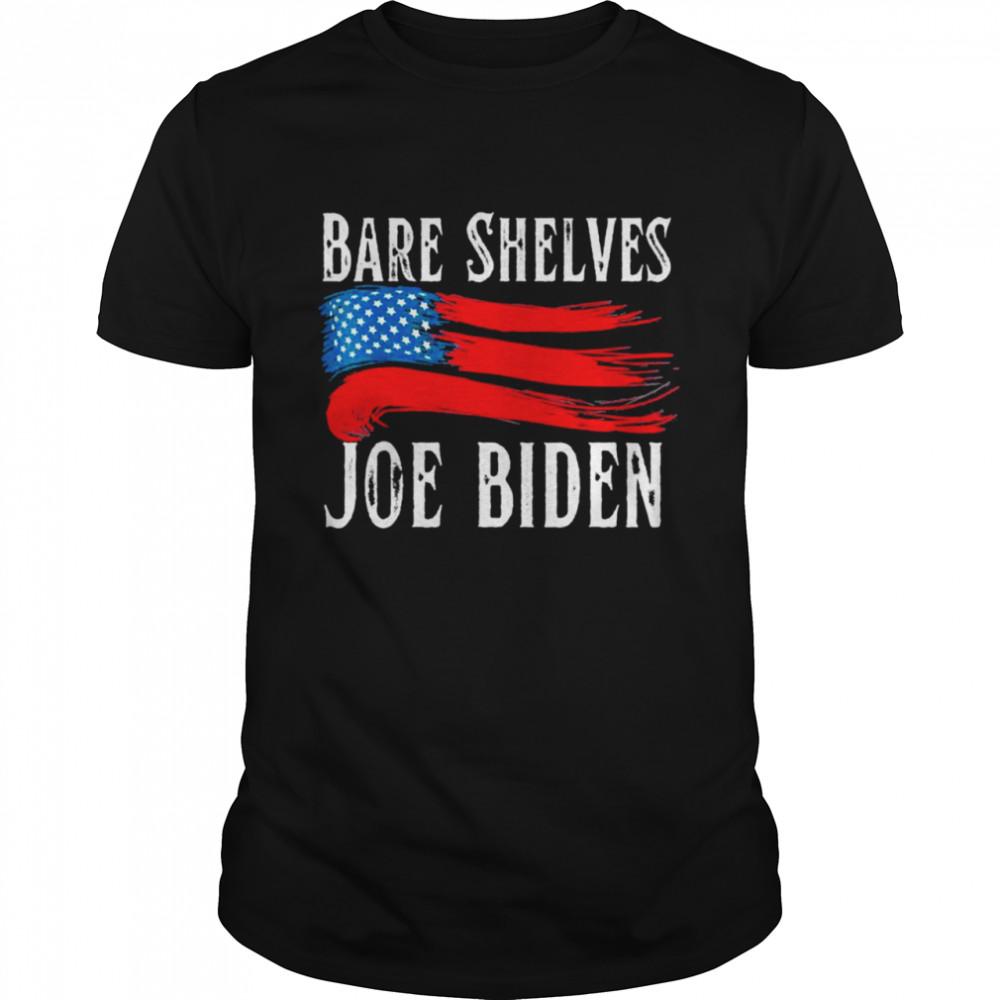 Bare Shelves Joe Biden America Flag Shirt