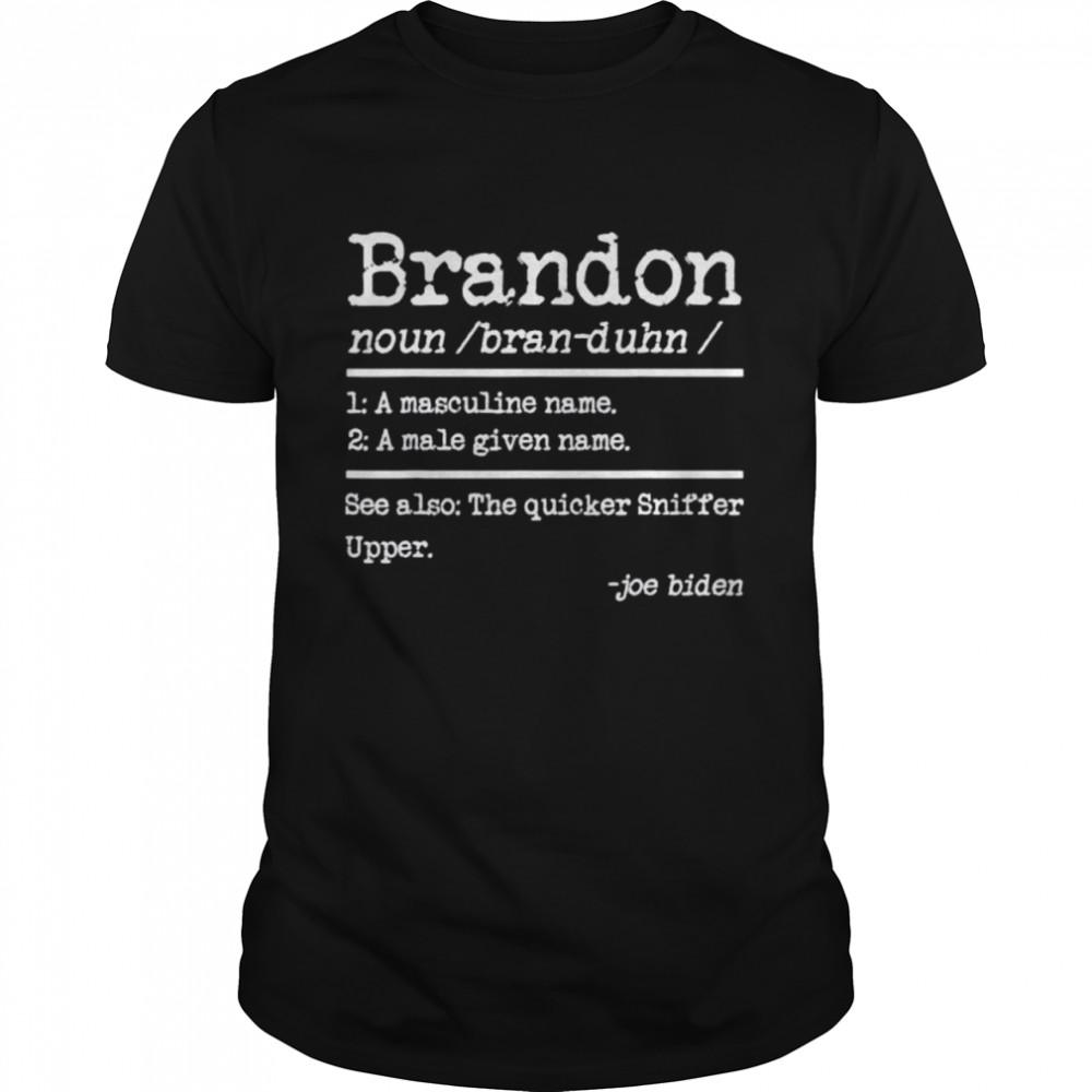 Best let's Go Brandon Definition Funny Saying Shirt