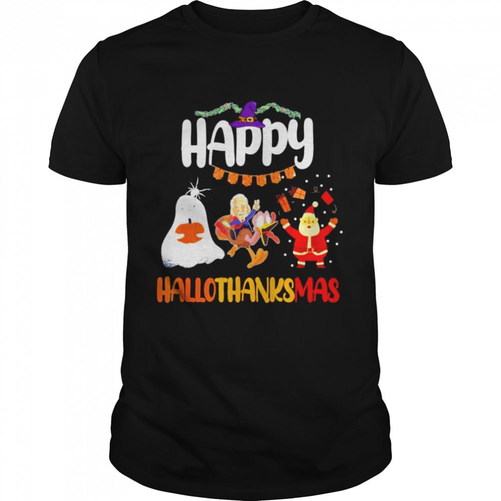 Hallothanksmass happy halloween thanksgiving christmas Gift Tee Shirt