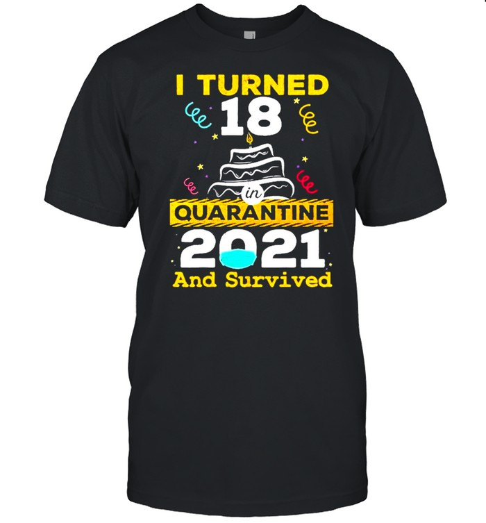 I turned 11 birthday in quarantine 2021 and survived shirt Classic Men's T-shirt