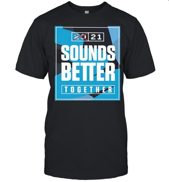 Sounds Better Together Lineup 2021 shirt Classic Men's T-shirt