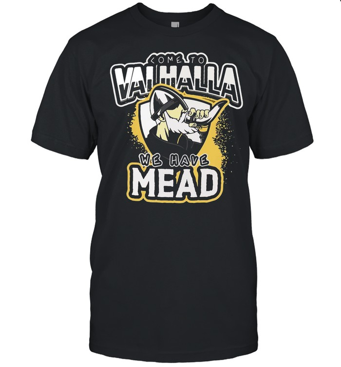 Viking Come To Valhalla We Have Mead shirt Classic Men's T-shirt