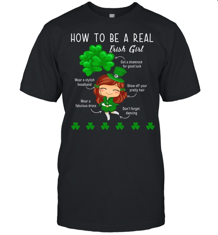 How To Be A Real Irish Girl shirt Classic Men's T-shirt