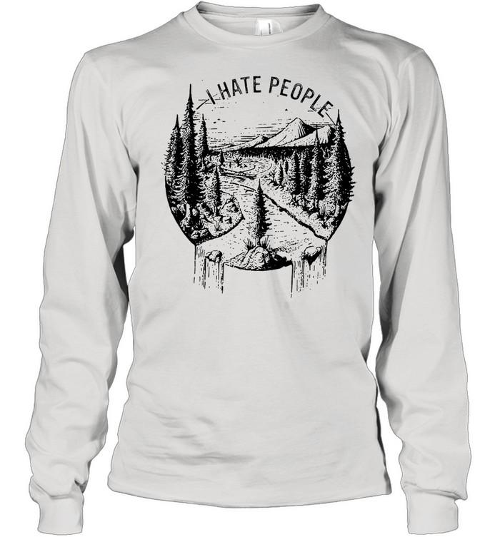 I hate people tshirt Long Sleeved T-shirt
