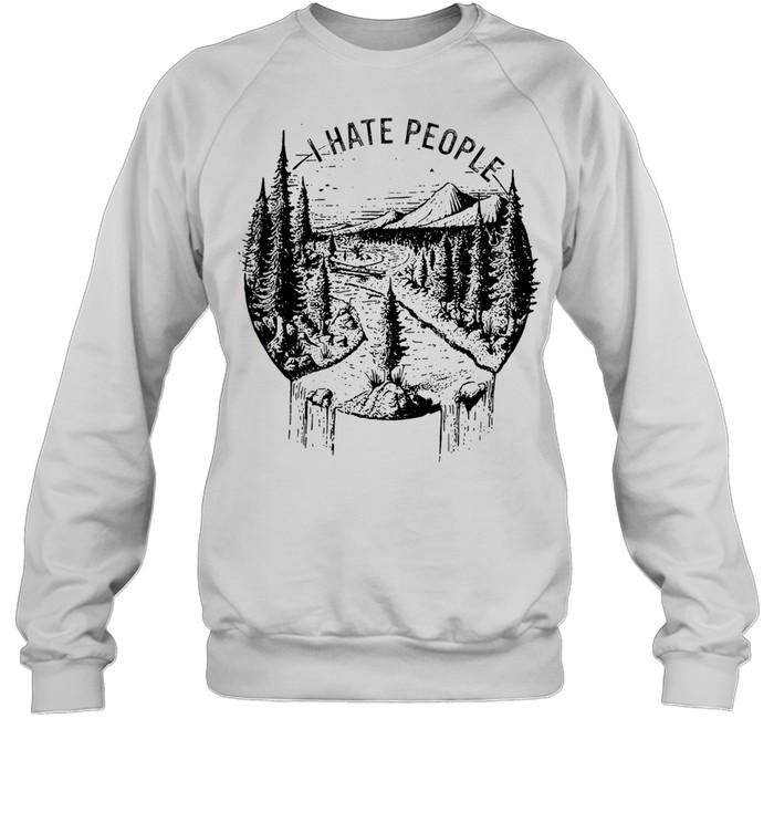 I hate people tshirt Unisex Sweatshirt