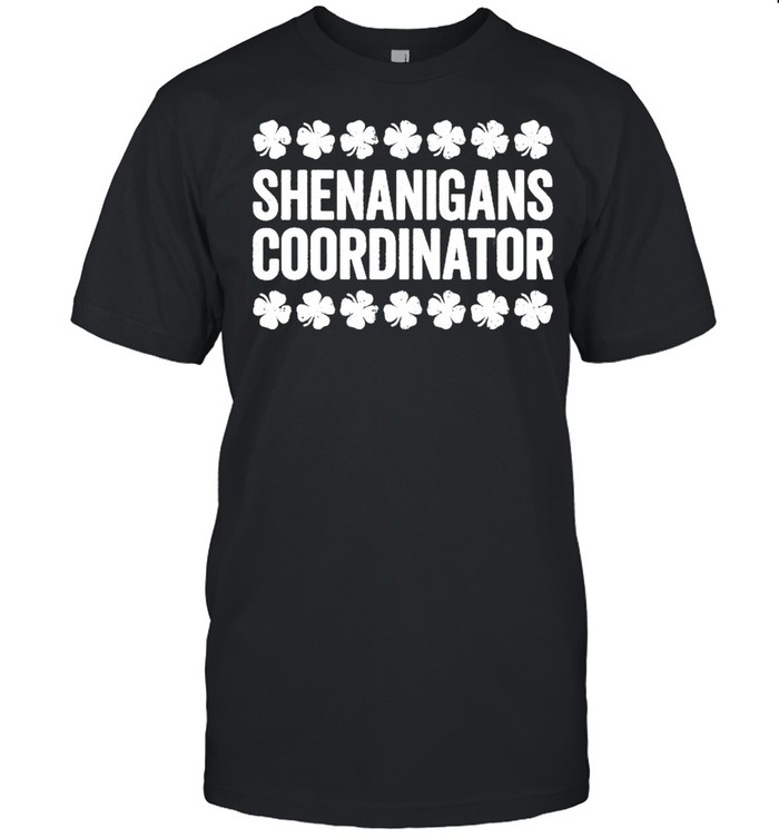 Shenanigans Coordinator St Patrick's Day shirt Classic Men's T-shirt