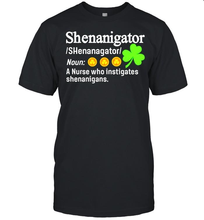 Shenanigator A Nurse Who Instigates Shenanigans shirt Classic Men's T-shirt