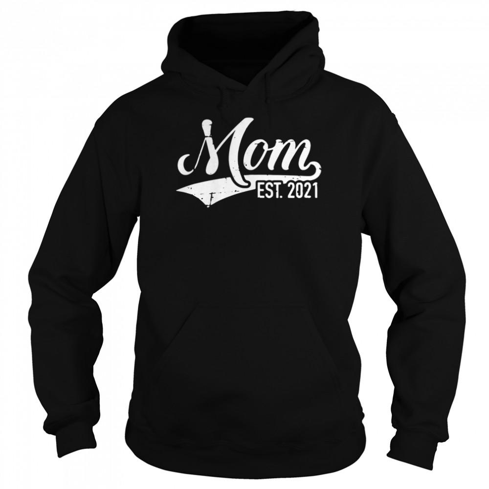 Mom est 2021 shirt Unisex Hoodie