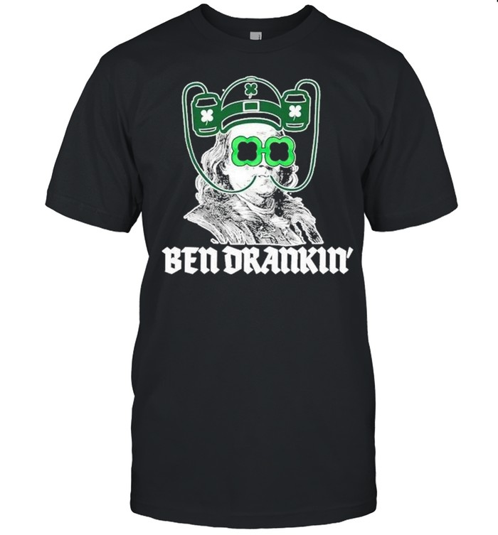 Ben Drankin Benjamin Franklin St Patricks Day shirt Classic Men's T-shirt
