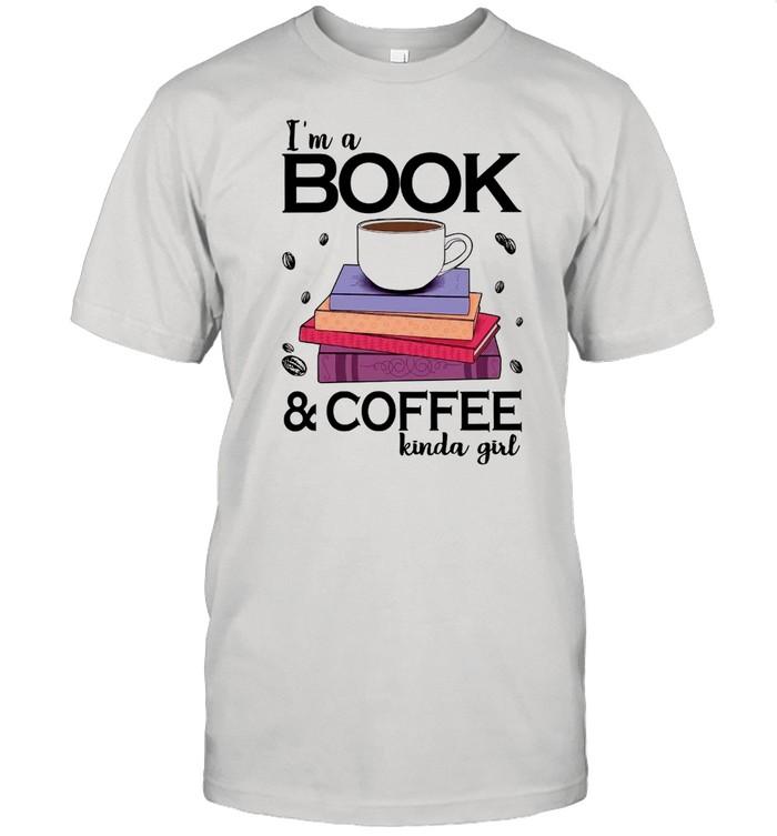 Im A Book and Coffee Kinda Girl shirt Classic Men's T-shirt