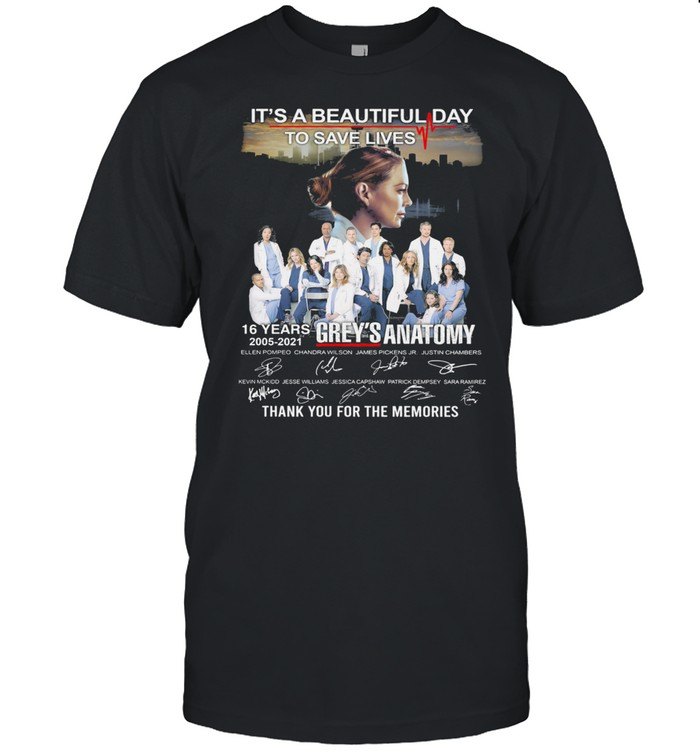 It's A Beautiful Day to Save Lives 16 Years 2005 2021 Grey's Anatomy Thank You For The Memories Signatures  Classic Men's T-shirt