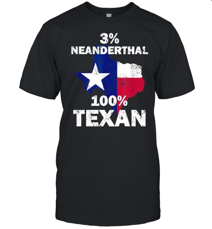 3% Neanderthal 100% Texas  Classic Men's T-shirt