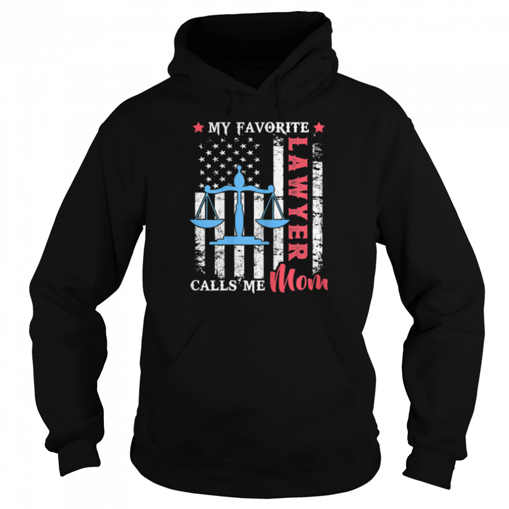My Favorite Lawyer Calls Me Mom USA Flag Mother's day shirt Unisex Hoodie