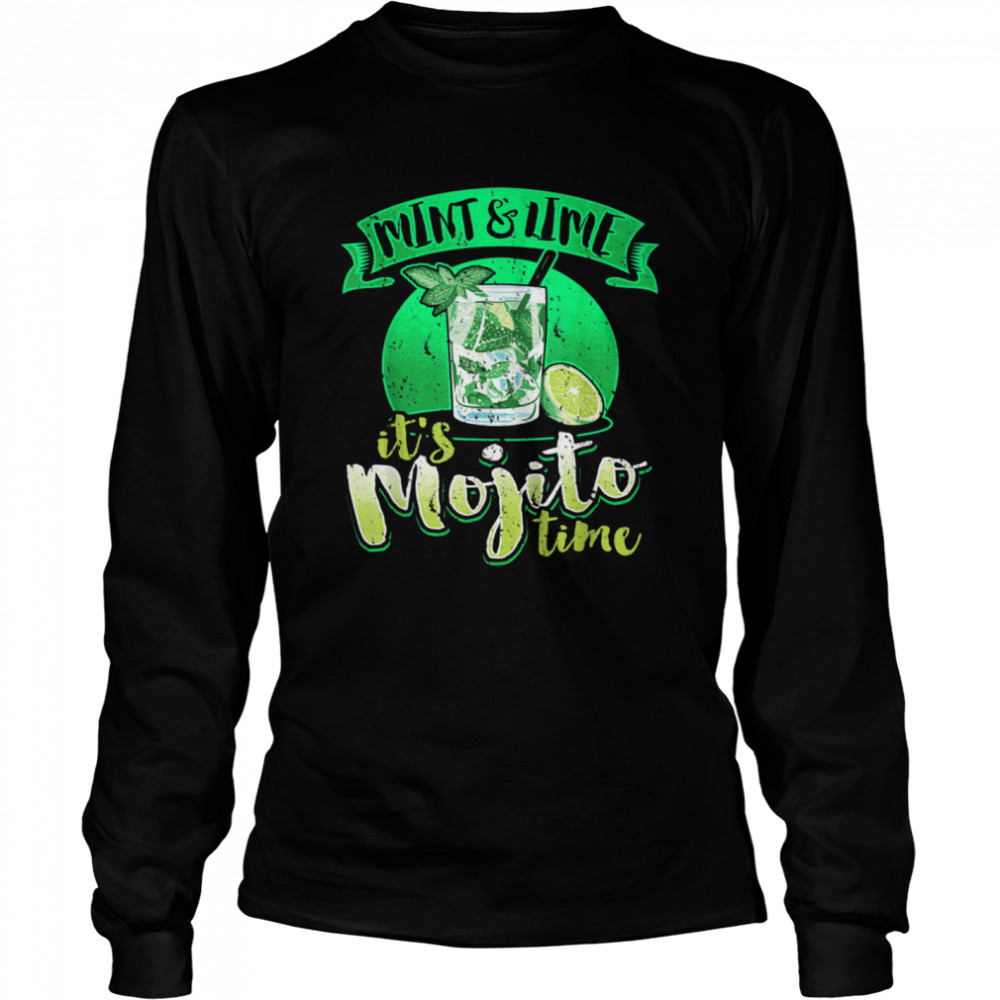 Summer Cocktail Love Mint & Lime It's Mojito Time shirt Long Sleeved T-shirt