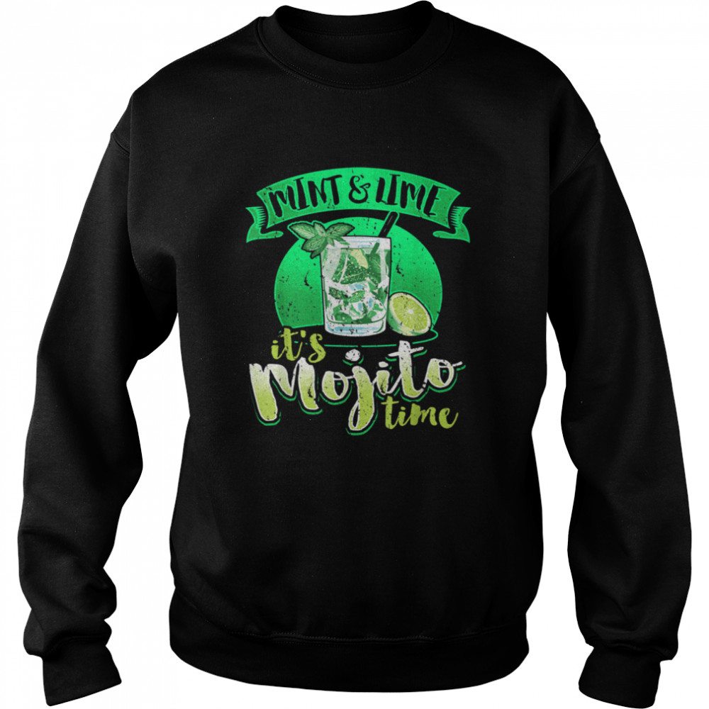 Summer Cocktail Love Mint & Lime It's Mojito Time shirt Unisex Sweatshirt