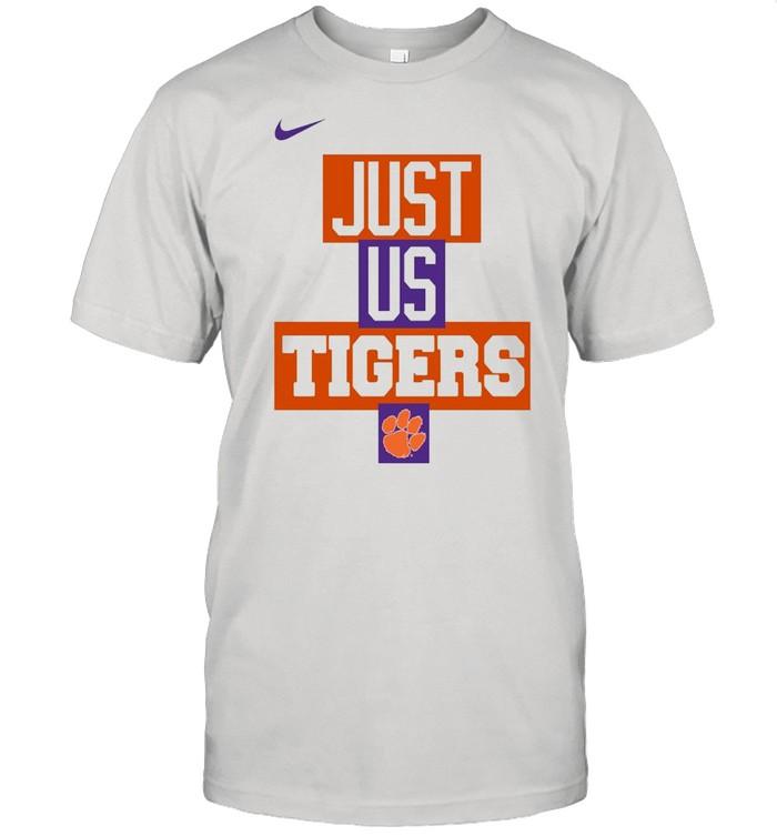 Clemson Tigers Nike just us Tigers shirt Classic Men's T-shirt