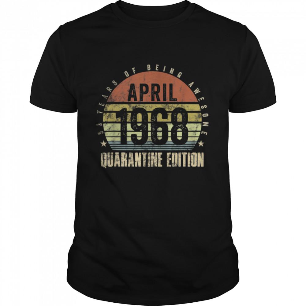 53YearOld 53rd Birthday Decoration April 1968 Vintage shirt Classic Men's T-shirt