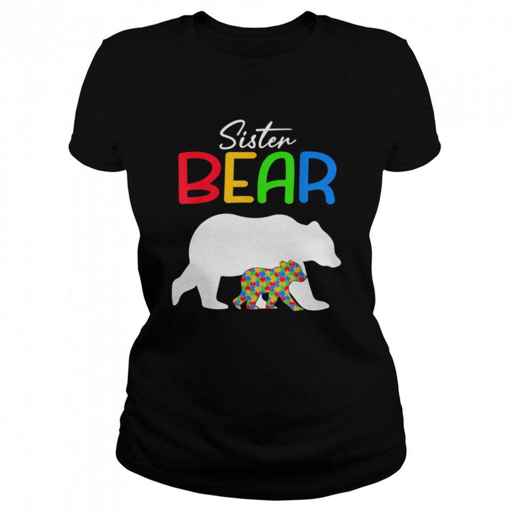 Sister Bear Autism Awareness Autistic Family shirt Classic Women's T-shirt