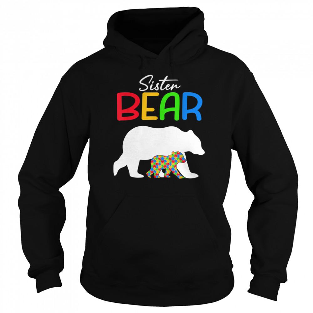 Sister Bear Autism Awareness Autistic Family shirt Unisex Hoodie