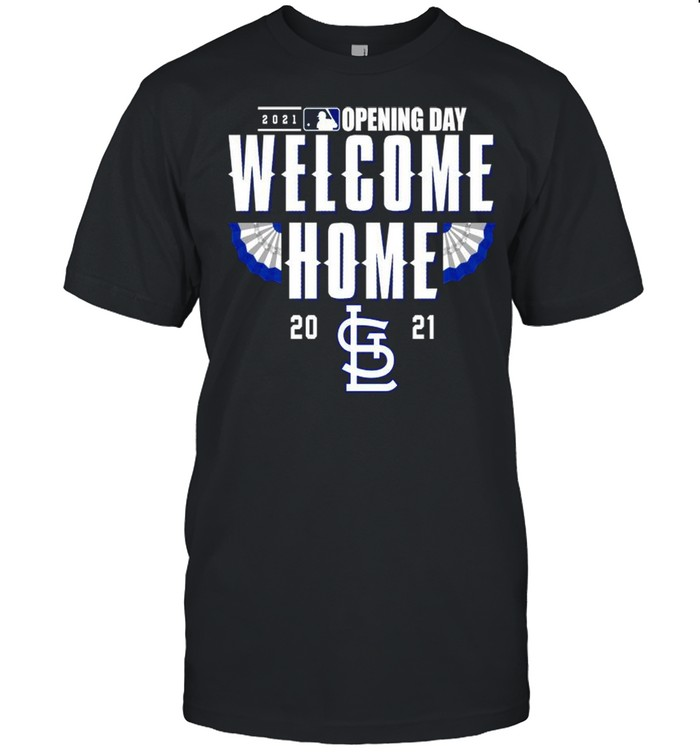 St. Louis Cardinals 2021 Opening day welcome home shirt Classic Men's T-shirt
