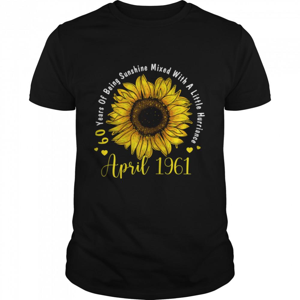 April 1961 60th Birthday Sunflower Bday shirt Classic Men's T-shirt