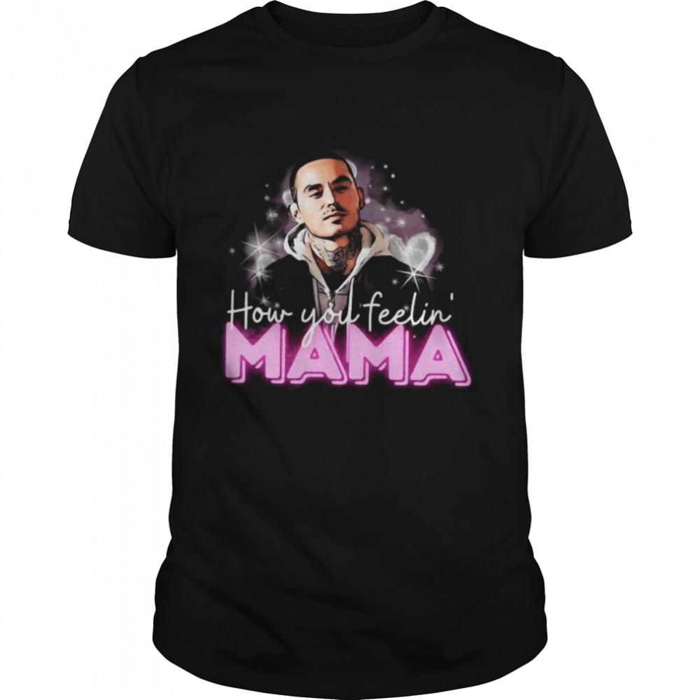 Rio Good Girls How You Feeling Mama  Classic Men's T-shirt