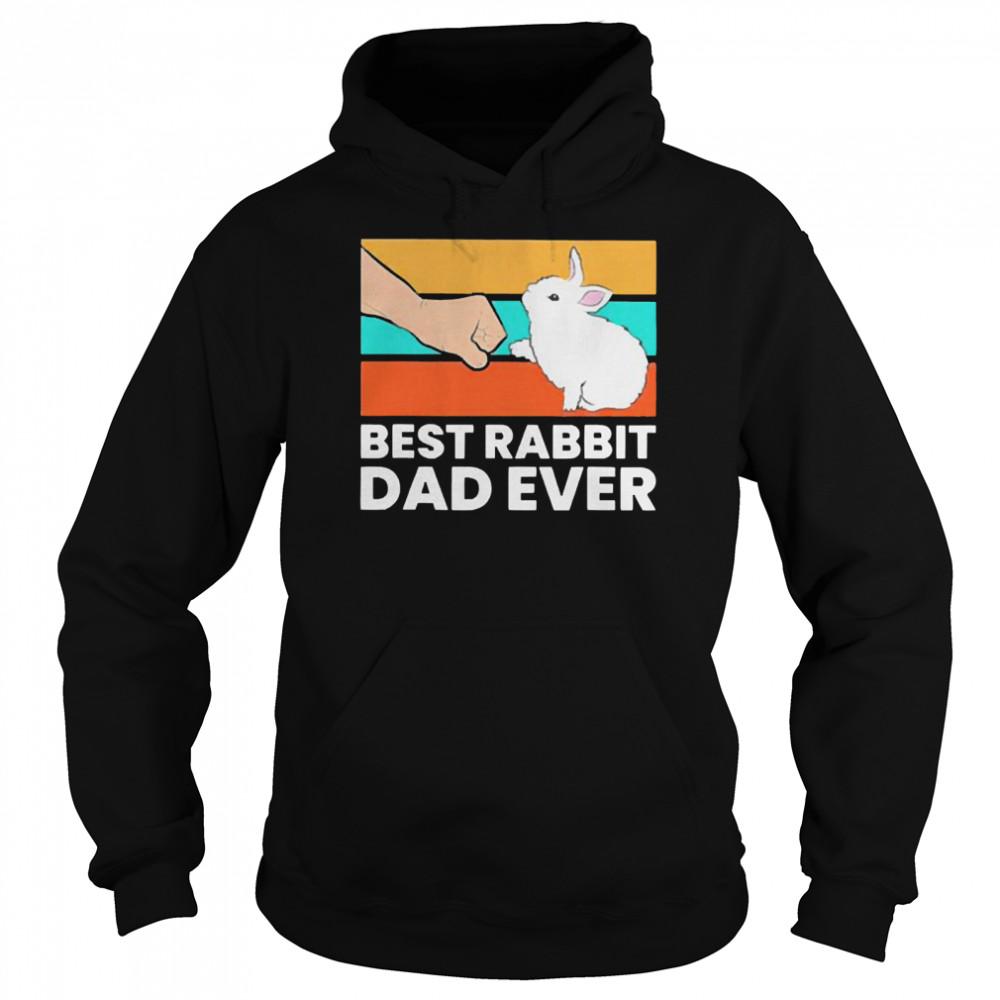 Best rabbit dad ever vintage shirt Unisex Hoodie