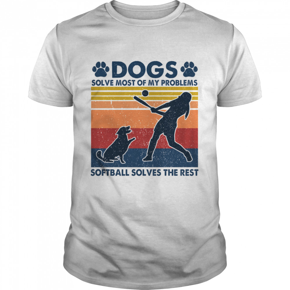 Dogs solve most of my problems softball solves the rest vintage shirt Classic Men's T-shirt