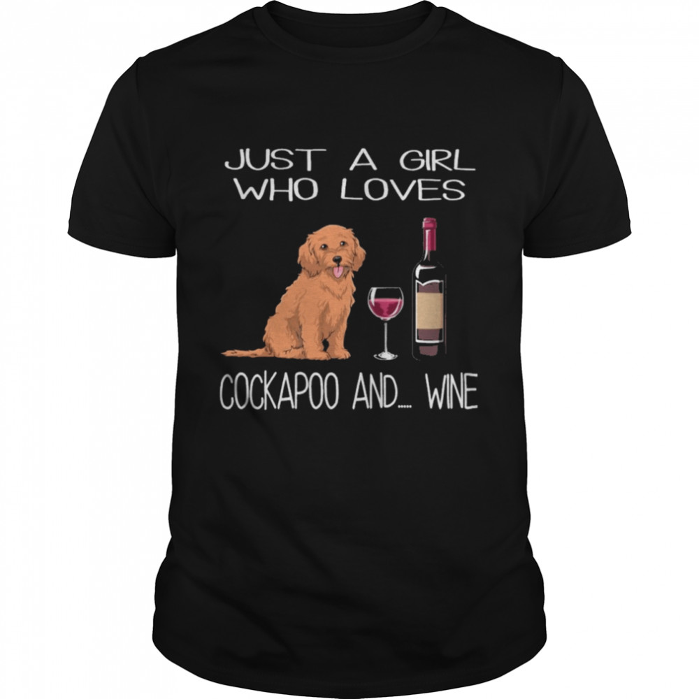 Just a girl who loves Cockapoo and Wine shirt Classic Men's T-shirt
