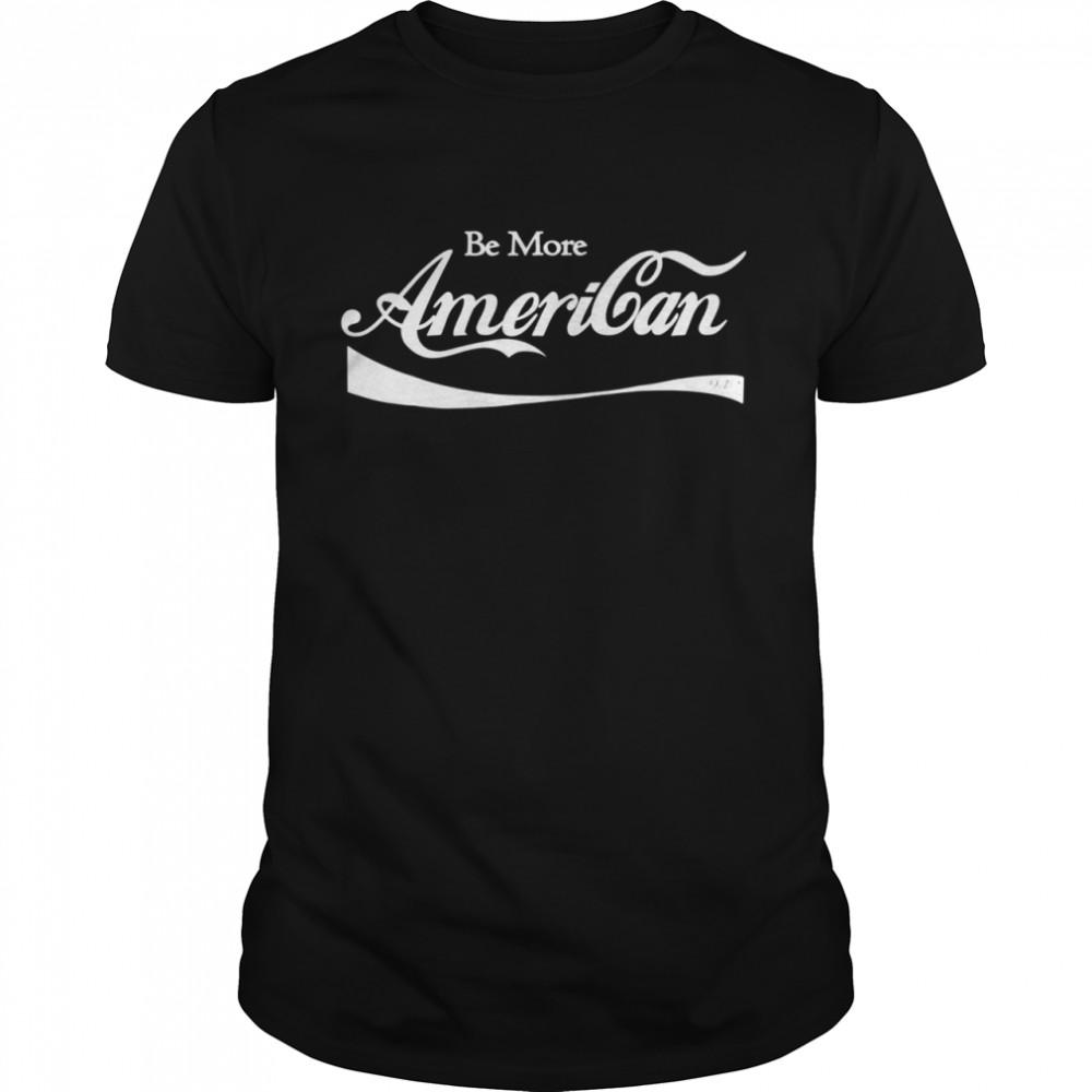 Be More American 9.12  Classic Men's T-shirt