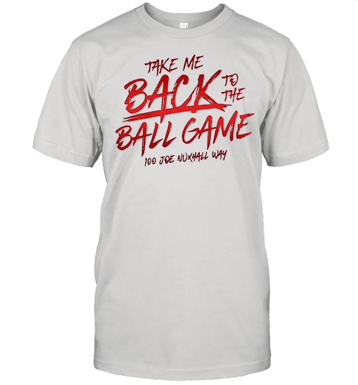 Take me back to the ball game too joe nuxhall way for shirt Classic Men's T-shirt