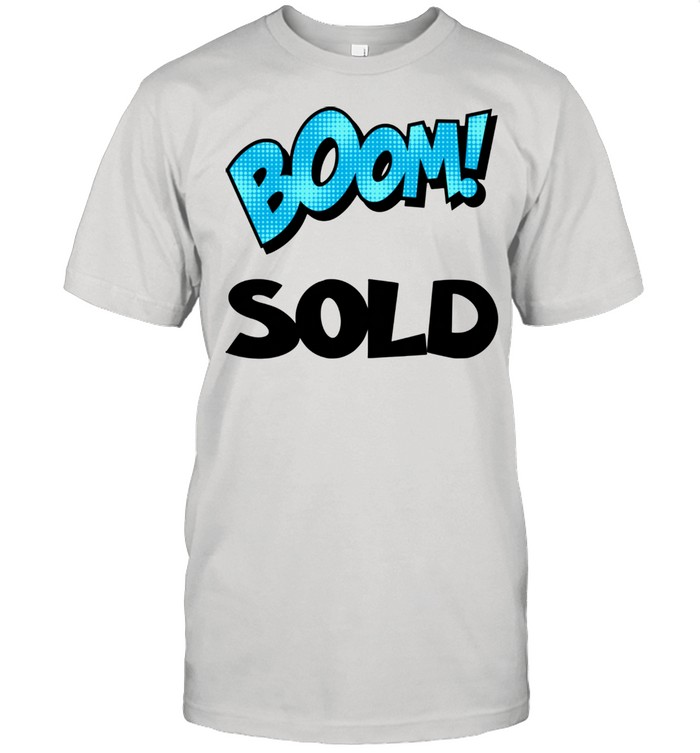 Realtor Real Estate Agent Boom Sold House Home New Homeowner  Classic Men's T-shirt