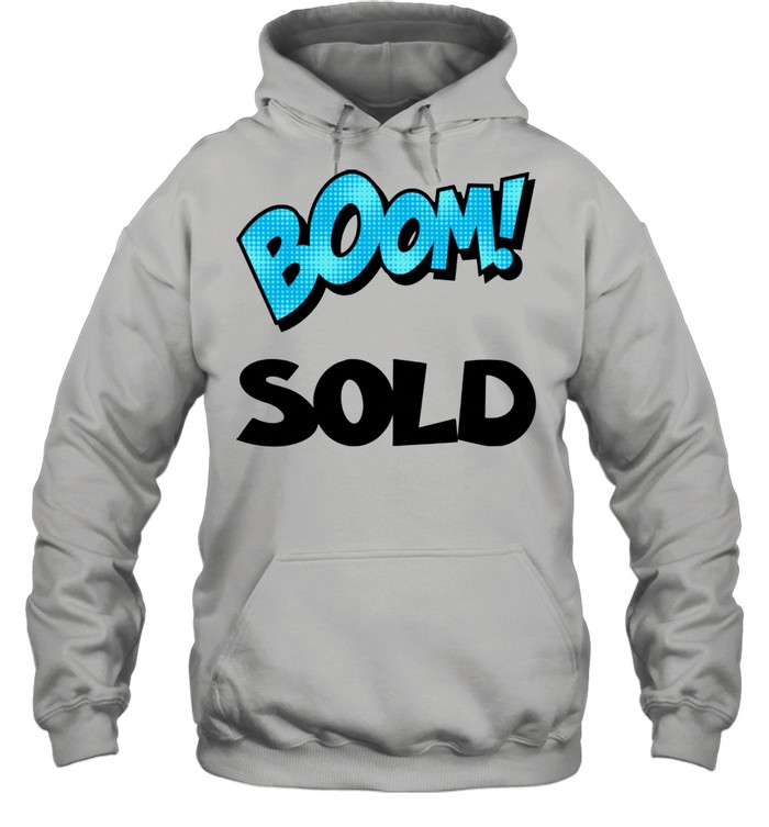 Realtor Real Estate Agent Boom Sold House Home New Homeowner  Unisex Hoodie