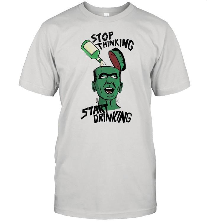 Stop thinking start drinking shirt Classic Men's T-shirt