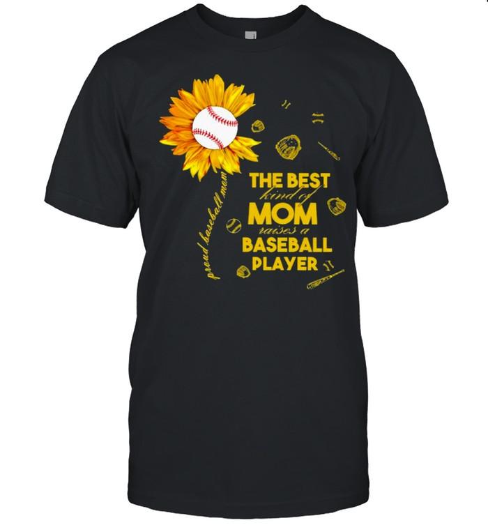 Sunflower The Best Kind Of Mom Raises A Baseball Player  Classic Men's T-shirt