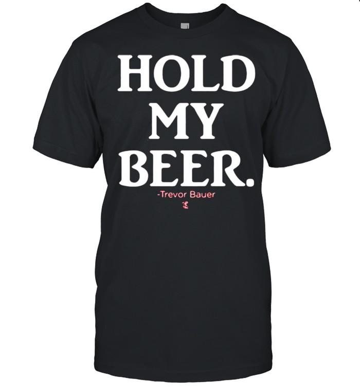 Hold My Beer Trevor Bauer  Classic Men's T-shirt