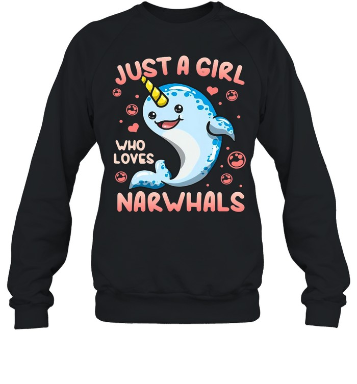 Narwhal Just A Girl Who Loves Narwhals  Unisex Sweatshirt
