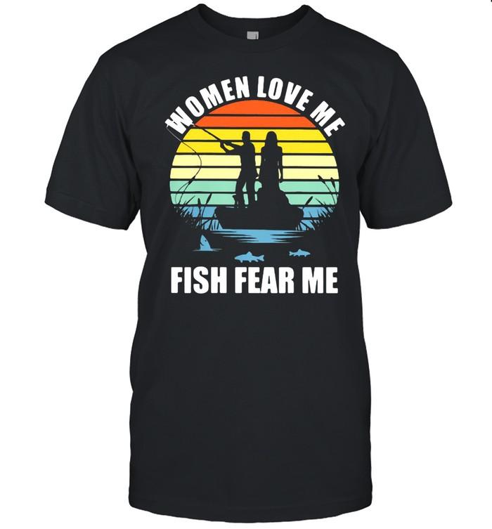 Women Love Me Fish Fear Me Vintage  Classic Men's T-shirt