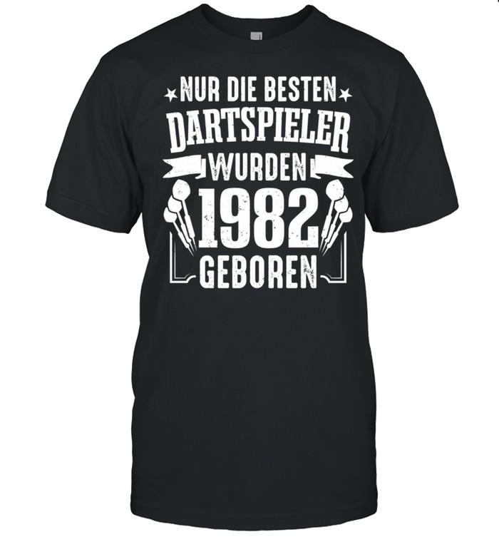 Dart Nur Die Besten Dartspieler Wurden 1982 Geboren Darts shirt Classic Men's T-shirt