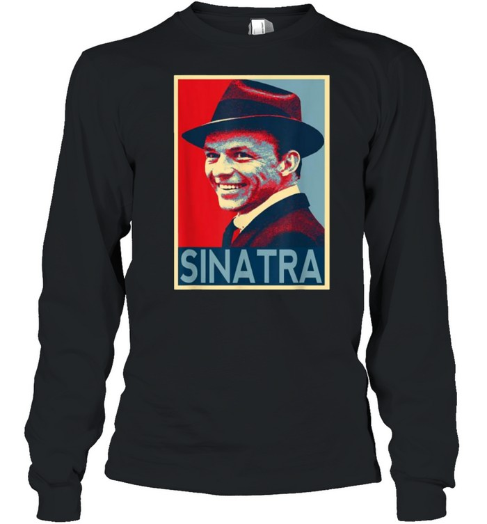 Vintage Frank Sinatra Love Country Music T- Long Sleeved T-shirt