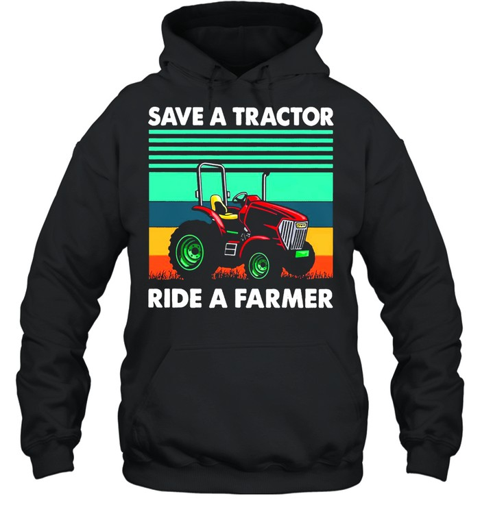 Save A Tractor Ride A Farmer Vintage Retro T-shirt Unisex Hoodie